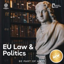Study EU Law & Politics at UNYT!